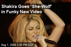 Shakira Goes 'She-Wolf' in Funky New Video