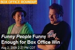 Funny People Funny Enough for Box Office Win