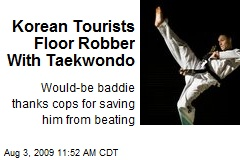 Korean Tourists Floor Robber With Taekwondo