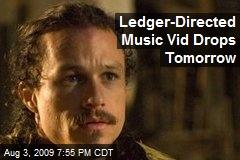 Ledger-Directed Music Vid Drops Tomorrow
