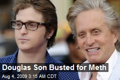 Douglas Son Busted for Meth