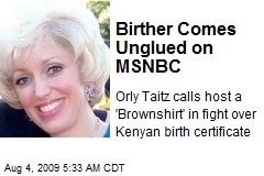 Birther Comes Unglued on MSNBC