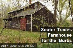 Souter Trades Farmhouse for the 'Burbs