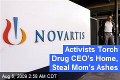 Activists Torch Drug CEO's Home, Steal Mom's Ashes