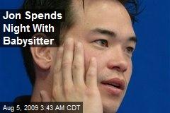 Jon Spends Night With Babysitter