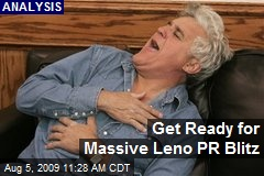 Get Ready for Massive Leno PR Blitz