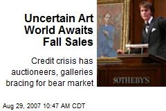 Uncertain Art World Awaits Fall Sales
