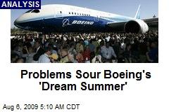 Problems Sour Boeing's 'Dream Summer'