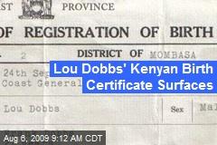 Lou Dobbs' Kenyan Birth Certificate Surfaces