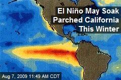 El Niño May Soak Parched California This Winter