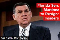 Florida Sen. Martinez to Resign: Insiders