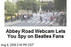 Abbey Road Webcam Lets You Spy on Beatles Fans