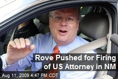 Rove Pushed for Firing of US Attorney in NM