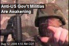 Anti-US Gov't Militias Are Awakening