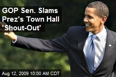 GOP Sen. Slams Prez's Town Hall 'Shout-Out'