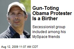Gun-Toting Obama Protester Is a Birther