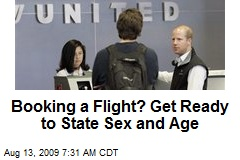 Booking a Flight? Get Ready to State Sex and Age