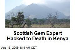 Scottish Gem Expert Hacked to Death in Kenya