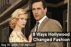 8 Ways Hollywood Changed Fashion