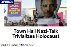 Town Hall Nazi-Talk Trivializes Holocaust