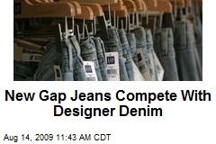 New Gap Jeans Compete With Designer Denim