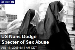 US Nuns Dodge Specter of Sex Abuse