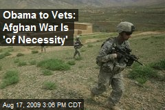 Obama to Vets: Afghan War Is 'of Necessity'