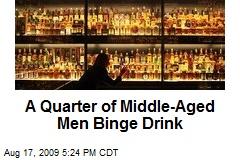 A Quarter of Middle-Aged Men Binge Drink
