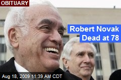 Robert Novak Dead at 78