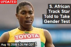 S. African Track Star Told to Take Gender Test