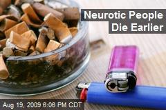 Neurotic People Die Earlier