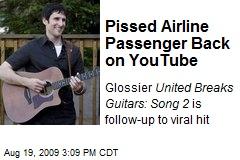 Pissed Airline Passenger Back on YouTube