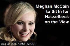 Meghan McCain to Sit In for Hasselbeck on the View