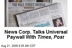 News Corp. Talks Universal Paywall With Times , Post
