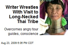 Writer Wrestles With Visit to Long-Necked Thai Tribe