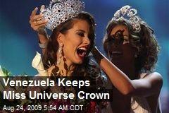Venezuela Keeps Miss Universe Crown