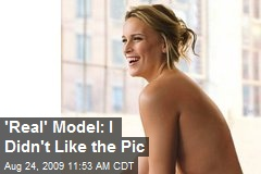 'Real' Model: I Didn't Like the Pic