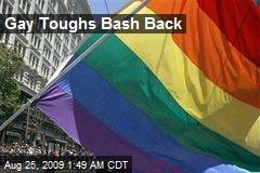 Gay Toughs Bash Back