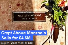 Crypt Above Monroe's Sells for $4.6M