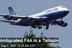 Antiquated FAA in a Tailspin