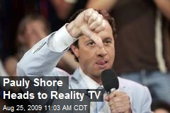 Pauly Shore Heads to Reality TV