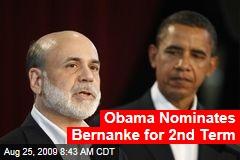 Obama Nominates Bernanke for 2nd Term