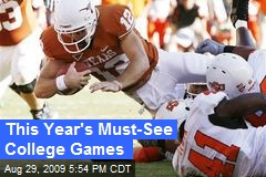 This Year's Must-See College Games