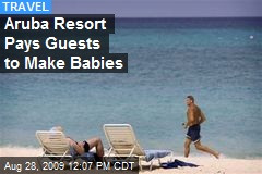 Aruba Resort Pays Guests to Make Babies