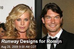 Runway Designs for Romijn