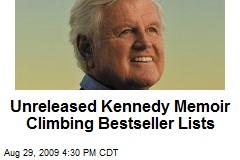 Unreleased Kennedy Memoir Climbing Bestseller Lists