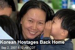Korean Hostages Back Home
