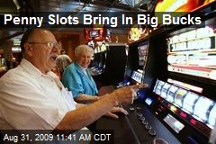 Penny Slots Bring In Big Bucks