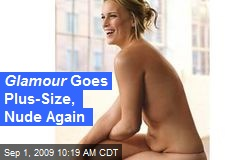 Glamour Goes Plus-Size, Nude Again