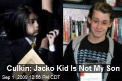 Culkin: Jacko Kid Is Not My Son